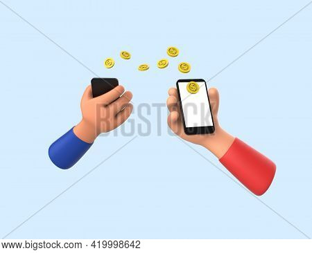 3d Concept Of Money Transfer. Hands Of People Holds Phones And Send Money Each Other. Render Model.