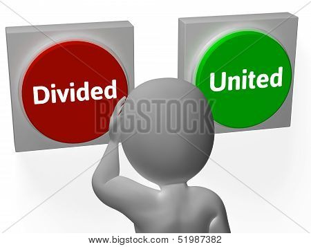 Divided United Buttons Showing Disunited Or Togetherness poster