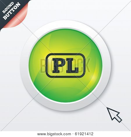 Polish language sign icon. PL translation symbol with frame. Green shiny button. Modern UI website button with mouse cursor pointer. Vector poster