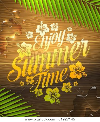 Summer holidays type design painted on wooden surface and palm tree branches - vector illustration poster