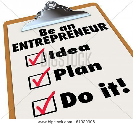 Be an Entrepreneur Checklist Own Business Self Employment