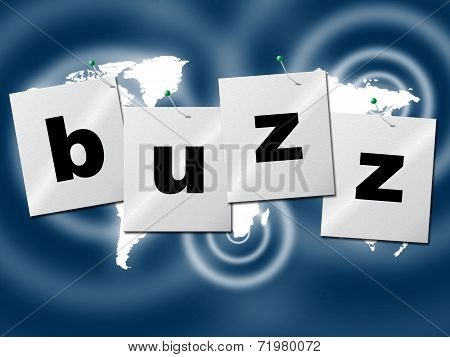Word Buzz Indicates Public Relations And Publicity