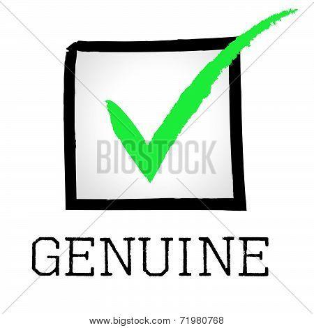 Genuine Tick Indicates Bona Fide And Assurance