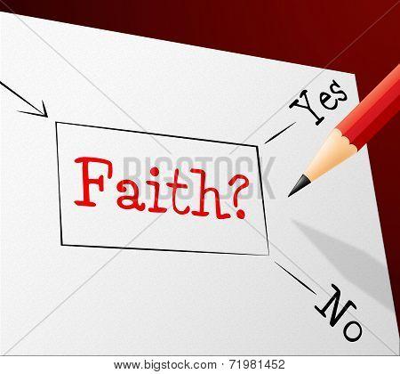 Faith Choice Shows Worship Alternative And Believing
