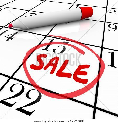 Sale word written and circled in red marker on a calendar to illustrate a special offer or clearance event at a sale to save you money poster