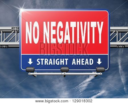stop negativity and pessimism, no pessimistic thoughts dont think negative but positive and optimistic thinking makes you happy
