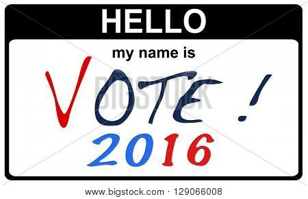 black sticker hello my name is vote 2016 concept, 2D rendering
