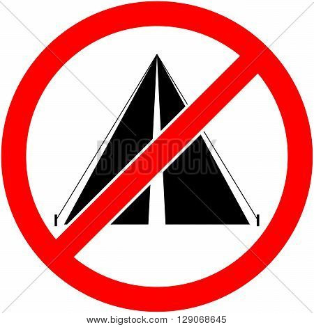 No bivouac camping tent and camp prohibited symbol. Sign indicating the prohibition or rule. Warning and forbidden. Flat design. Vector illustration. Easy to use and edit. EPS10.