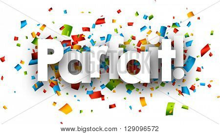 Perfect paper background with color confetti, French. Vector illustration.