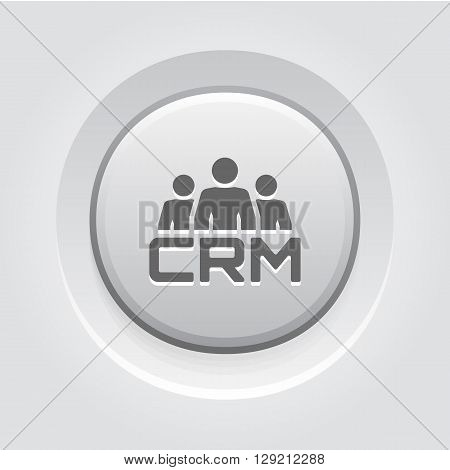 CRM System Icon. Business and Finance. Grey Button Design