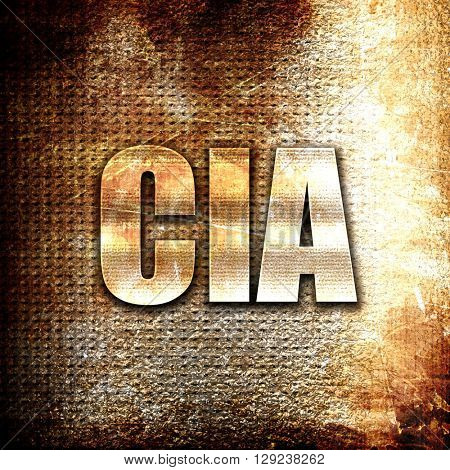 cia, rust writing on a grunge background