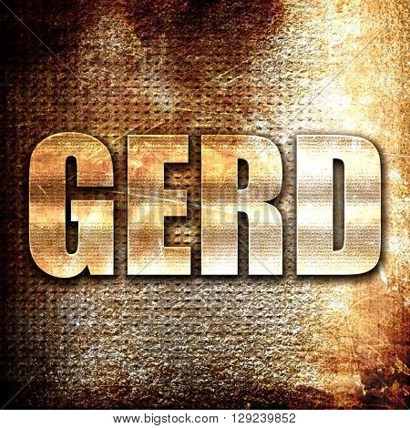 Gerd, rust writing on a grunge background