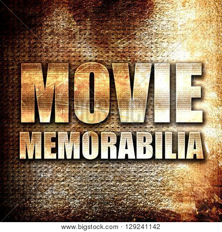 movie memorabilia, rust writing on a grunge background