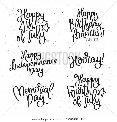 Set of labels to the Independence Day. Happy 4th of July. Happy Birthday America. Happy Independence Day. Memorial Day. The trend calligraphy. Vector illustration on white background.