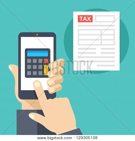 Hand holding smartphone with calculator on screen and tax form. Tax calculator, mobile app for accounting concepts. Flat design vector illustration