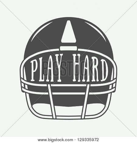 Vintage American football or rugby helm with motivation slogan. Illustration