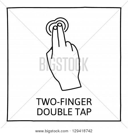 Doodle gesture icon.  Two fingers double tap. Touch screen hand gestures. Hand drawn. Isolated on white. Vector illustration.