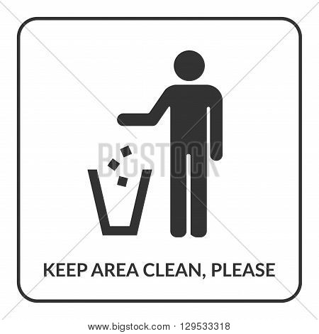 Keep clean icon. Do not litter sign. Silhouette of a man throwing garbage in a bin isolated on white background. No littering symbol in square. Public Information Icon. Stock vector illustration