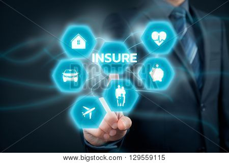 Insurance concept. Businessman (or insurance agent or client) click on insure button. Insurance icons: real estate insurance car insurance travel insurance family and life insurance financial insurance and health insurance.