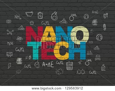 Science concept: Painted multicolor text Nanotech on Black Brick wall background with  Hand Drawn Science Icons