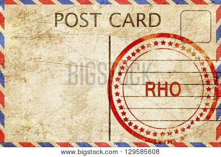 Rho, vintage postcard with a rough rubber stamp
