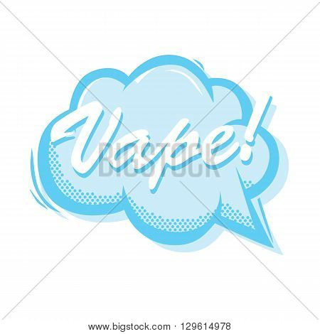 Vape smoke bubble popart style isolated vector illustration