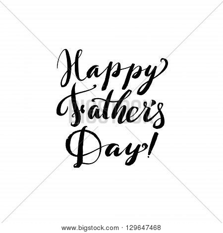 Hapy Fathers Day Black Greting card. Ink Inscription. Greeting card template for Father Day. Vector illustration EPS 10