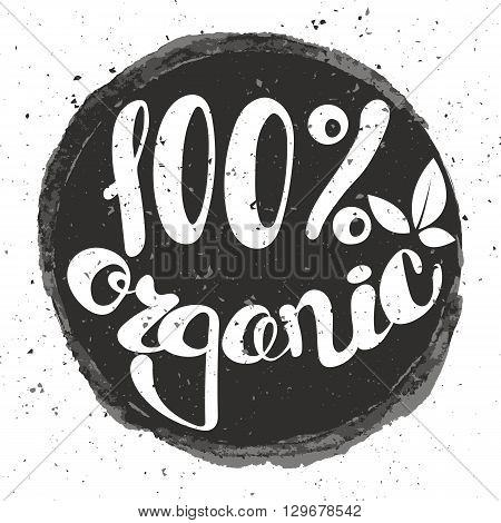 Logo 100% organic with leaves natural product organic healthy food. Organic food badge in vector (cosmetic food). Lettering 100% organic.