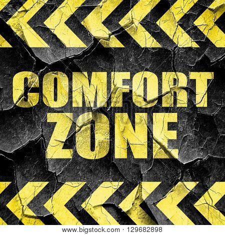 comfort zone, black and yellow rough hazard stripes