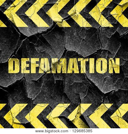 defamation, black and yellow rough hazard stripes