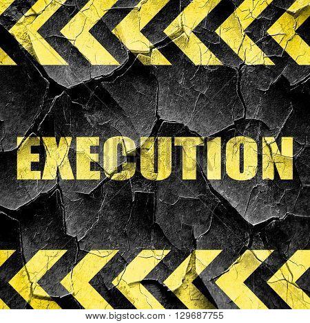 execution, black and yellow rough hazard stripes