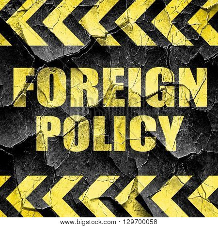 foreign policy, black and yellow rough hazard stripes
