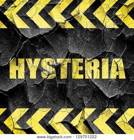 hysteria, black and yellow rough hazard stripes poster