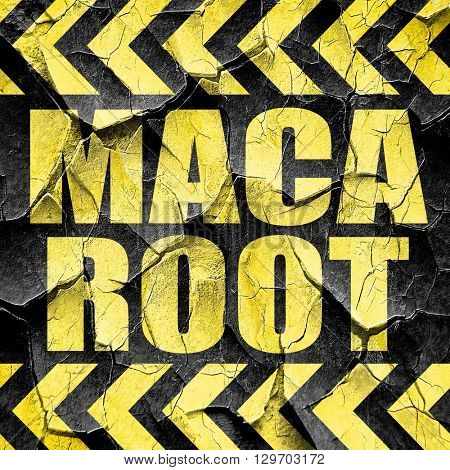 maca root, black and yellow rough hazard stripes