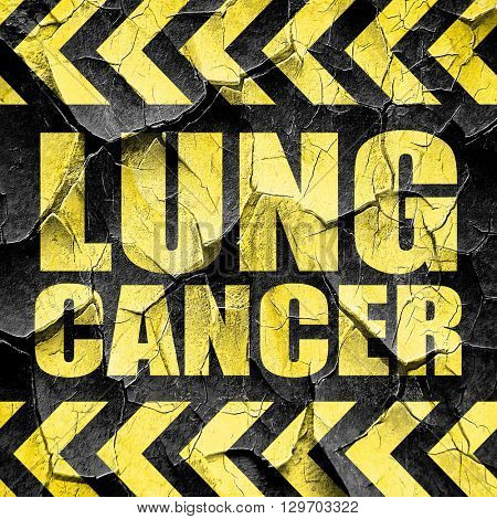 lung cancer, black and yellow rough hazard stripes