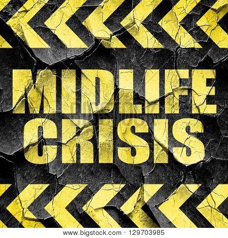 midlife crisis, black and yellow rough hazard stripes