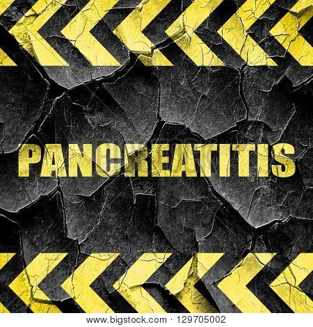 pancreatitis, black and yellow rough hazard stripes