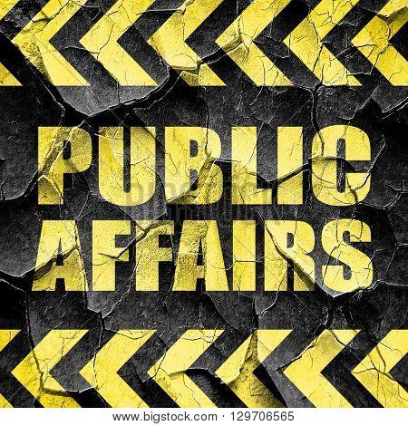 public affairs, black and yellow rough hazard stripes