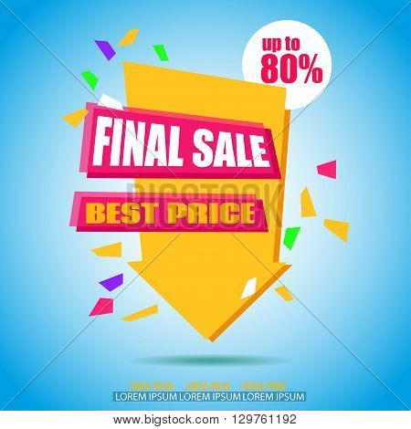 Final Sale Arrow Banner Design. Sale background. Big Sale tag. Sale poster. Vector Sale Background Illustration for Promotional shopping flyer discount banner.