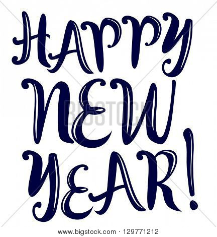 Happy New Year. Holiday Vector Illustration With Lettering