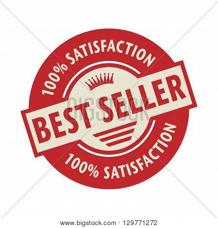 Stamp or label with the text Best Seller, vector illustration