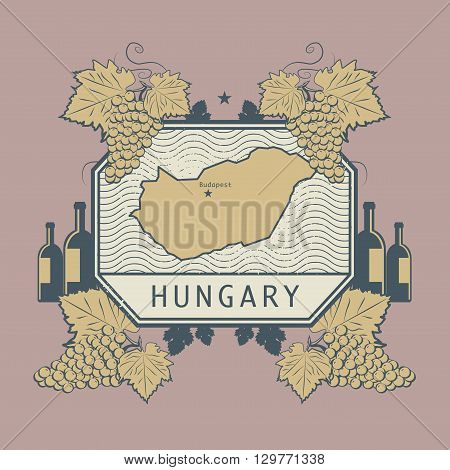 Vintage wine label with Hungary map, vector illustration