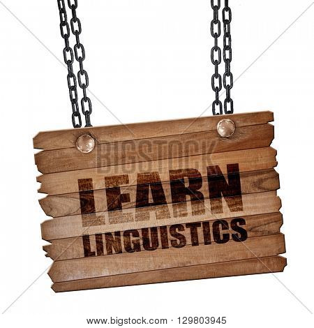 learn linguistics, 3D rendering, wooden board on a grunge chain