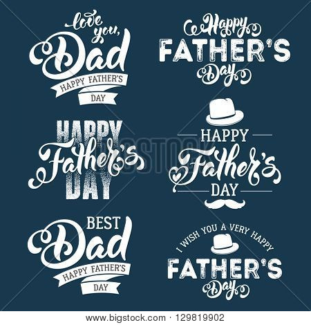 Fathers Day Lettering Calligraphic Emblems, Badges Set. Isolated on Dark Blue. Happy Fathers Day, Best Dad, Love You Dad Inscription. Vector Design Elements For Greeting Card and Other Print Templates poster