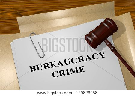 Bureaucracy Crime Legal Concept