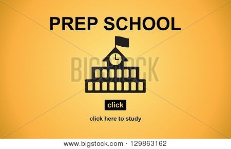 Prep School Education Preparation Academy Concept