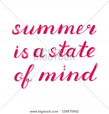 Summer Is A State Of Mind Lettering.