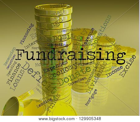 Fundraising Word Represents Financial Donation And Supporter