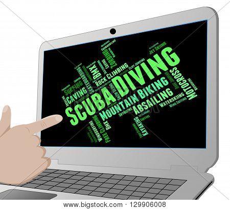 Scuba Diving Means Subaqua Underwater And Undersea