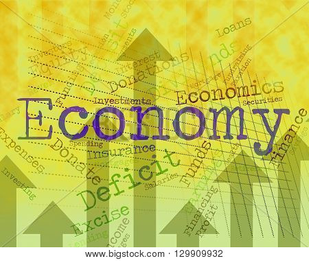 Economy Word Indicates Macro Economics And Economies